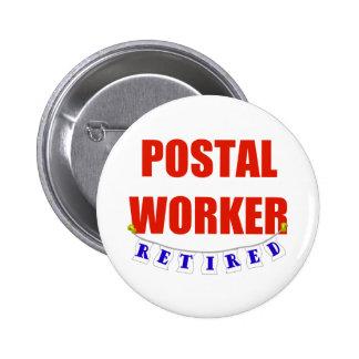 RETIRED POSTAL WORKER 2 INCH ROUND BUTTON