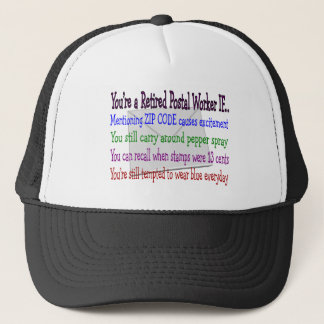 Retired Postal Worker--Funny T-Shirts and Gifts Trucker Hat