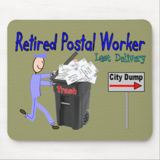 Retired Postal Worker Last Delivery Mousepad