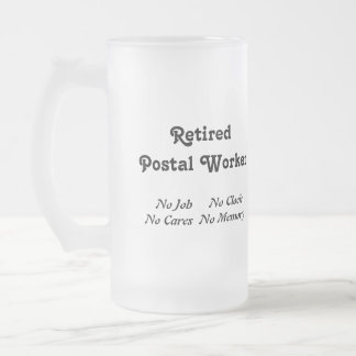 Retired Postal  Worker 16 Oz Frosted Glass Beer Mug