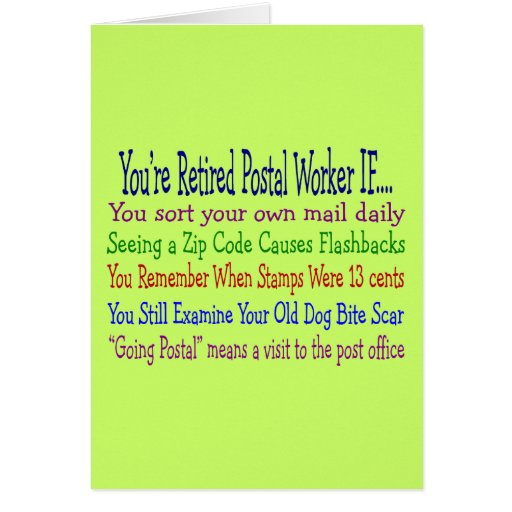Retired Postal Worker Sayings T-Shirts & Gifts Greeting Card