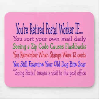Retired Postal Worker Sayings T-Shirts & Gifts Mouse Pad