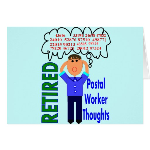 """Retired Postal Worker """"Thoughts"""" Funny Zip codes Greeting Card"""