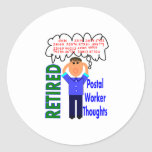 """Retired Postal Worker """"Thoughts"""" Funny Zip codes Classic Round Sticker"""