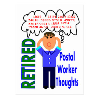 """Retired Postal Worker """"Thoughts"""" Funny Zip codes Post Card"""
