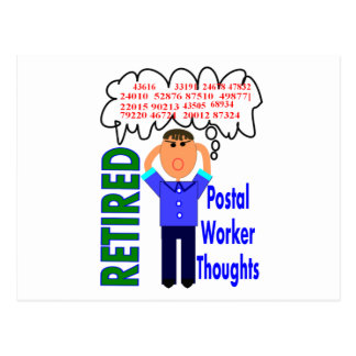 """Retired Postal Worker """"Thoughts"""" Funny Zip codes Postcard"""