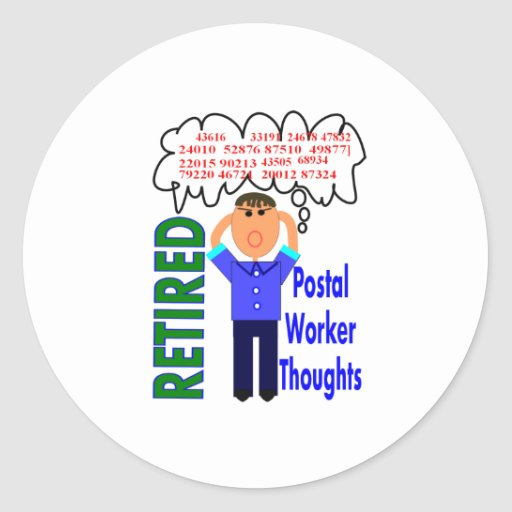 """Retired Postal Worker """"Thoughts"""" Funny Zip codes Stickers"""