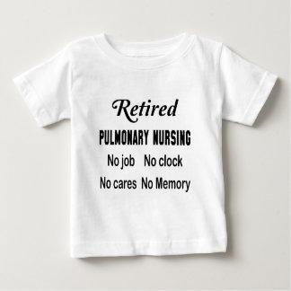 Retired Pulmonary nursing No job No clock No cares Shirt