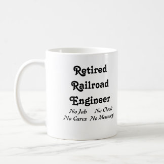 Retired Railroad Engineer Coffee Mug