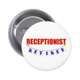 RETIRED RECEPTIONIST 2 INCH ROUND BUTTON