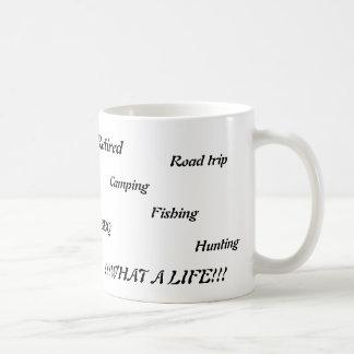 Retired, Road trip, Camping,Fishing,BBQ,Hunting,W Coffee Mug