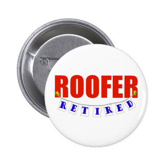 RETIRED ROOFER BUTTON