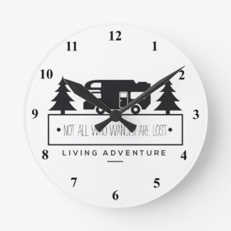 Retired RV Camping | Travel Quote Wanderlust Round Clock