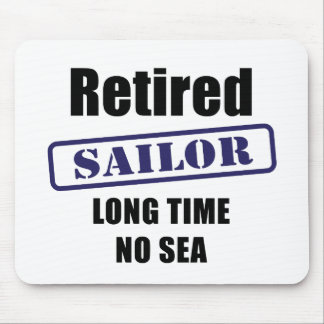 Retired Sailor Mouse Pad