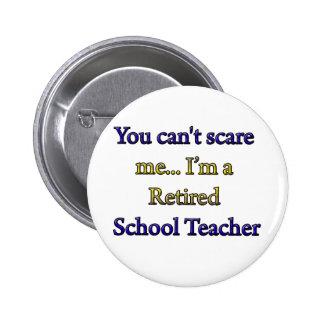 Retired School Teacher Button