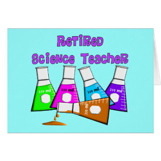 Retired Science Teacher Gifts Card