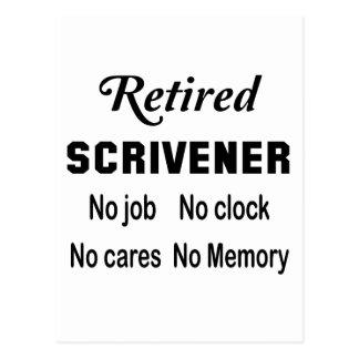 Retired Scrivener No job No clock No cares Postcard