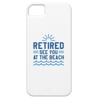 Retired See You At The Beach iPhone SE/5/5s Case