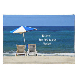 Retired--See You at the Beach Cloth Placemat