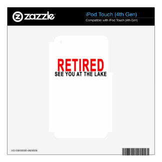 RETIRED SEE YOU AT THE LAKE.png iPod Touch 4G Skins