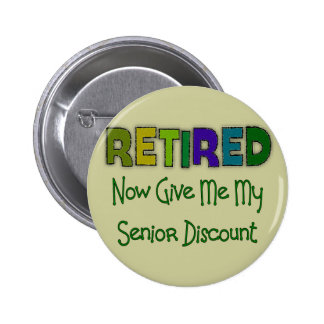 Retired SENIOR DISCOUNT Pinback Buttons