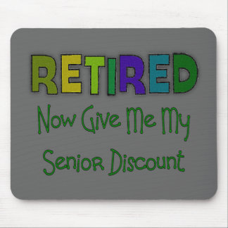 Retired SENIOR DISCOUNT Mouse Pad