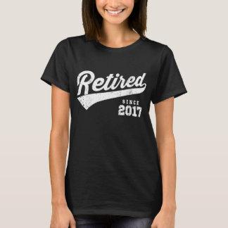 Retired Since 2017 T-Shirt