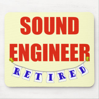 RETIRED SOUND ENGINEER MOUSE PAD