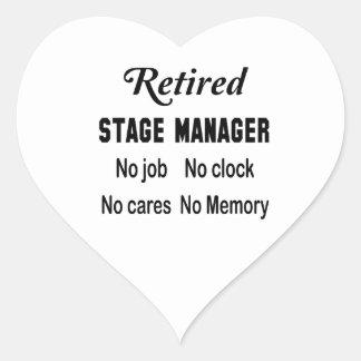 Retired Stage Manager No job No clock No cares Heart Sticker
