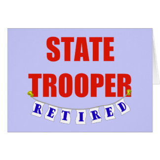 RETIRED STATE TROOPER CARD