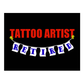 RETIRED TATTOO ARTIST POST CARDS