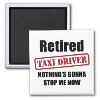 Retired Taxi Driver Magnet