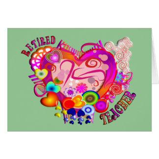 Retired Teacher Artsy Retro Heart Card