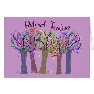 Retired Teacher Artsy Trees Design Card