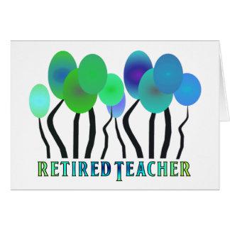 Retired Teacher Artsy Trees Gifts Card