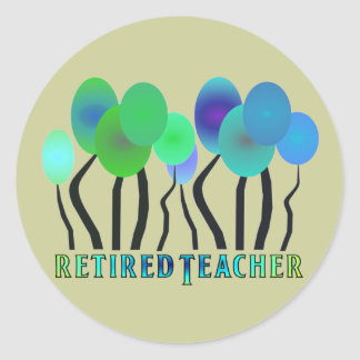 Retired Teacher Artsy Trees Gifts Classic Round Sticker