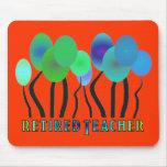 Retired Teacher Artsy Trees Gifts Mousepad