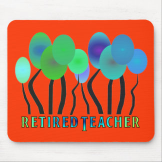 Retired Teacher Artsy Trees Gifts Mouse Pad