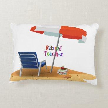Beach Themed Retired Teacher Decorative Pillow
