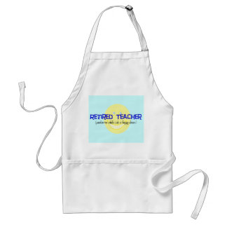 "Retired Teacher ""Doing The Happy Dance"" Adult Apron"