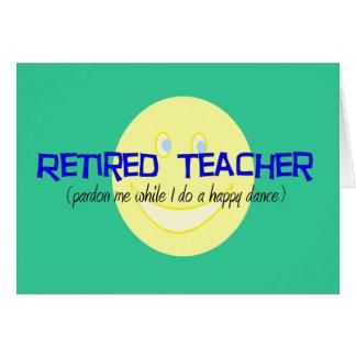 "Retired Teacher ""Doing The Happy Dance"" Card"