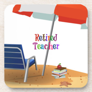 Retired Teacher Drink Coaster