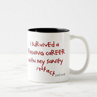 Retired Teacher Gifts, Hilarious Sayings Two-Tone Coffee Mug