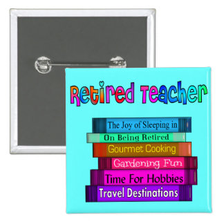 Retired Teacher Gifts Stack of Books Design Pinback Buttons
