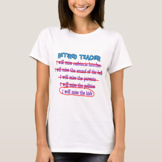"Retired Teacher ""I Will Miss The Kids"" Funny Gifts T-Shirt"