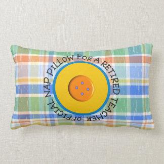 """Retired Teacher  """"Official Nap Pillow"""""""