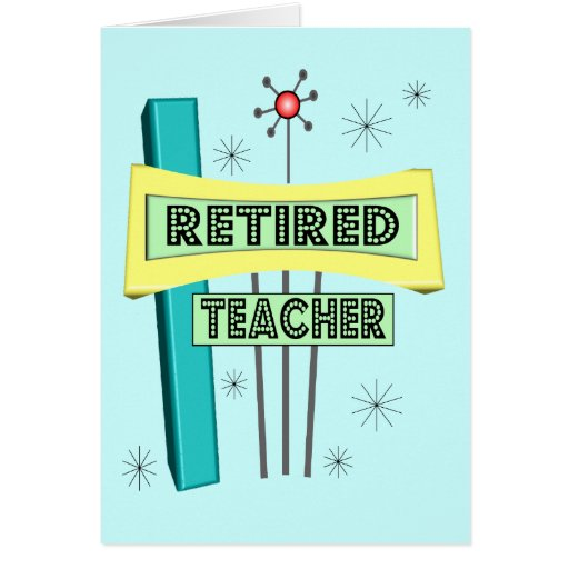 Retired Teacher RETRO Design Card