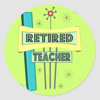 Retired Teacher RETRO Design Classic Round Sticker