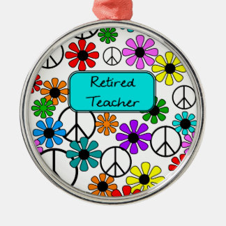 Retired Teacher Retro Flowers and Peace Signs Metal Ornament