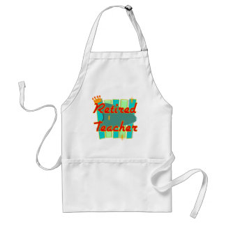 Retired Teacher RETRO SIGN Design Gifts Adult Apron